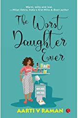 The Worst Daughter Ever Kindle Edition
