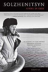 Solzhenitsyn: A Soul in Exile Kindle Edition