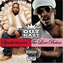 Speakerboxxx/ The Love Below by Outkast [2003]