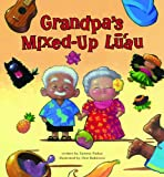 Grandpa's Mixed-Up Lu'au
