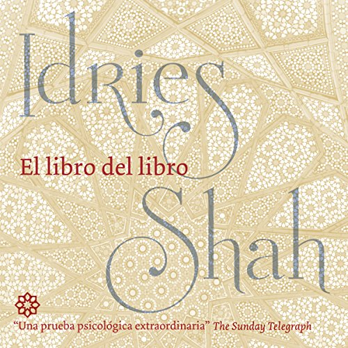 El libro del libro [The Book of the Book]                   De :                                                                                                                                 Idries Shah                               Lu par :                                                                                                                                 Ferra                      Durée : 9 min     Pas de notations     Global 0,0