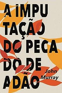 A imputação do pecado de Adão (Portuguese Edition)