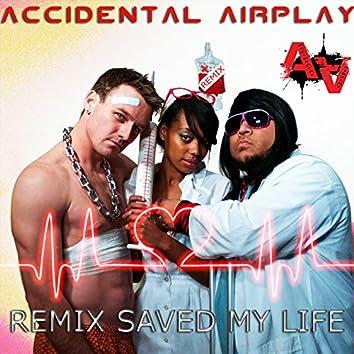 Remix Saved My Life