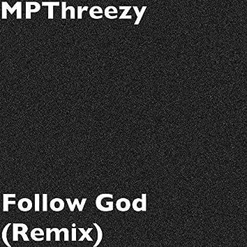 Follow God (Remix)