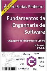 Fundamentos da Engenharia de Software: Linguagem de Programação CSharp (Portuguese Edition) Kindle Edition