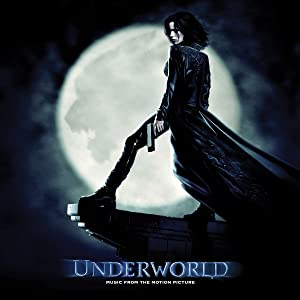 Underworld Music From the Motion Picture