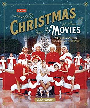 Christmas in the Movies  30 Classics to Celebrate the Season  Turner Classic Movies