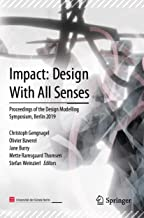 Impact: Design With All Senses: Proceedings of the Design Modelling Symposium, Berlin 2019