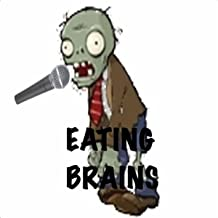 Best zombie eating brains song Reviews