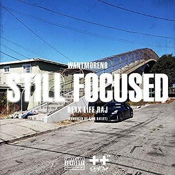 Still Focused (feat. Rexx Life Raj)
