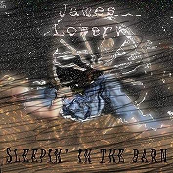 Sleepin' in the Barn