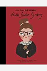 Ruth Bader Ginsburg (Little People, BIG DREAMS) Kindle Edition