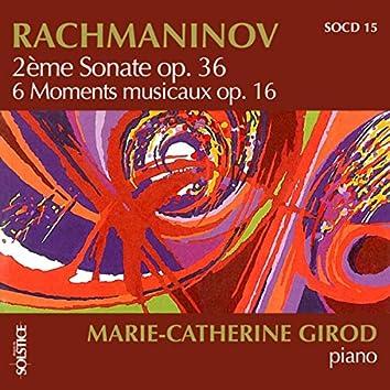 Rachmaninoff: Sonata No. 2 in B-Flat Minor, Op. 36 & 6 Moments Musicaux, Op. 16