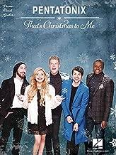 Pentatonix - That's Christmas to Me