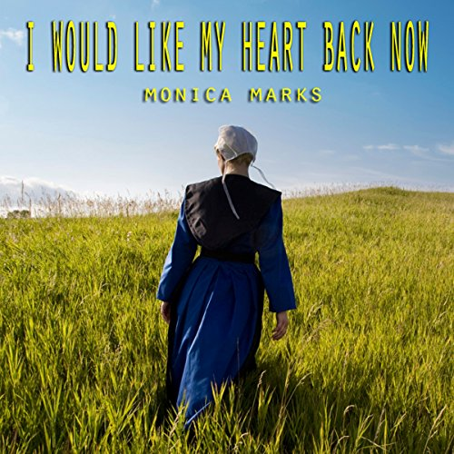 I Would Like My Heart Back Now audiobook cover art