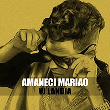 Amaneci Mariao