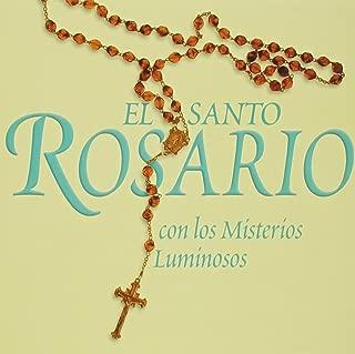 El Santo Rosario CD: Con los Misterios Luminosos (Mysteries of Light) (Spanish Edition)
