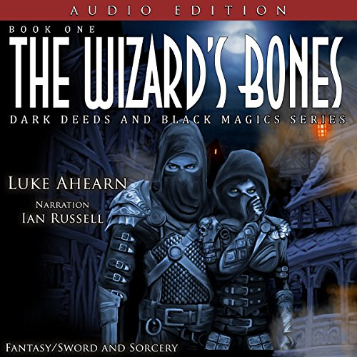 The Wizard's Bones     Dark Deeds and Black Magics Series, Book 1              By:                                                                                                                                 Luke Ahearn                               Narrated by:                                                                                                                                 Ian Russell                      Length: 2 hrs and 25 mins     2 ratings     Overall 4.0