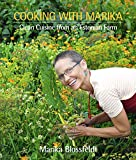 Cooking with Marika: Clean Cuisine from an Estonian Farm