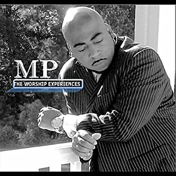 Mp the Worship Experiences
