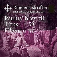 Paulus' brev til Titus / Filemon (Bibel2011 – Bibelens skrifter 56 / 57 – Det Nye Testamentet)'s image