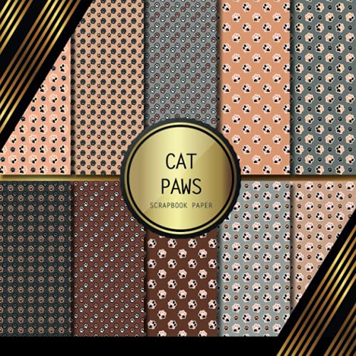 Scrapbook Paper: Cat Paws: Double Sided Craft Paper For Card Making, Origami & DIY Projects | Decorative Scrapbooking Paper
