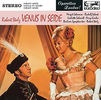 Stolz: Venus in Seide (Highlights)
