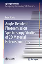 Angle-Resolved Photoemission Spectroscopy Studies of 2D Material Heterostructures (Springer Theses) (English Edition)