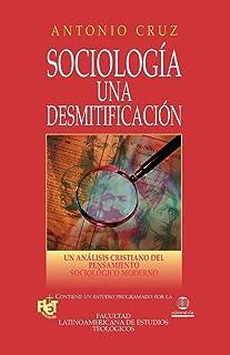 Sociologia una desmitificacion