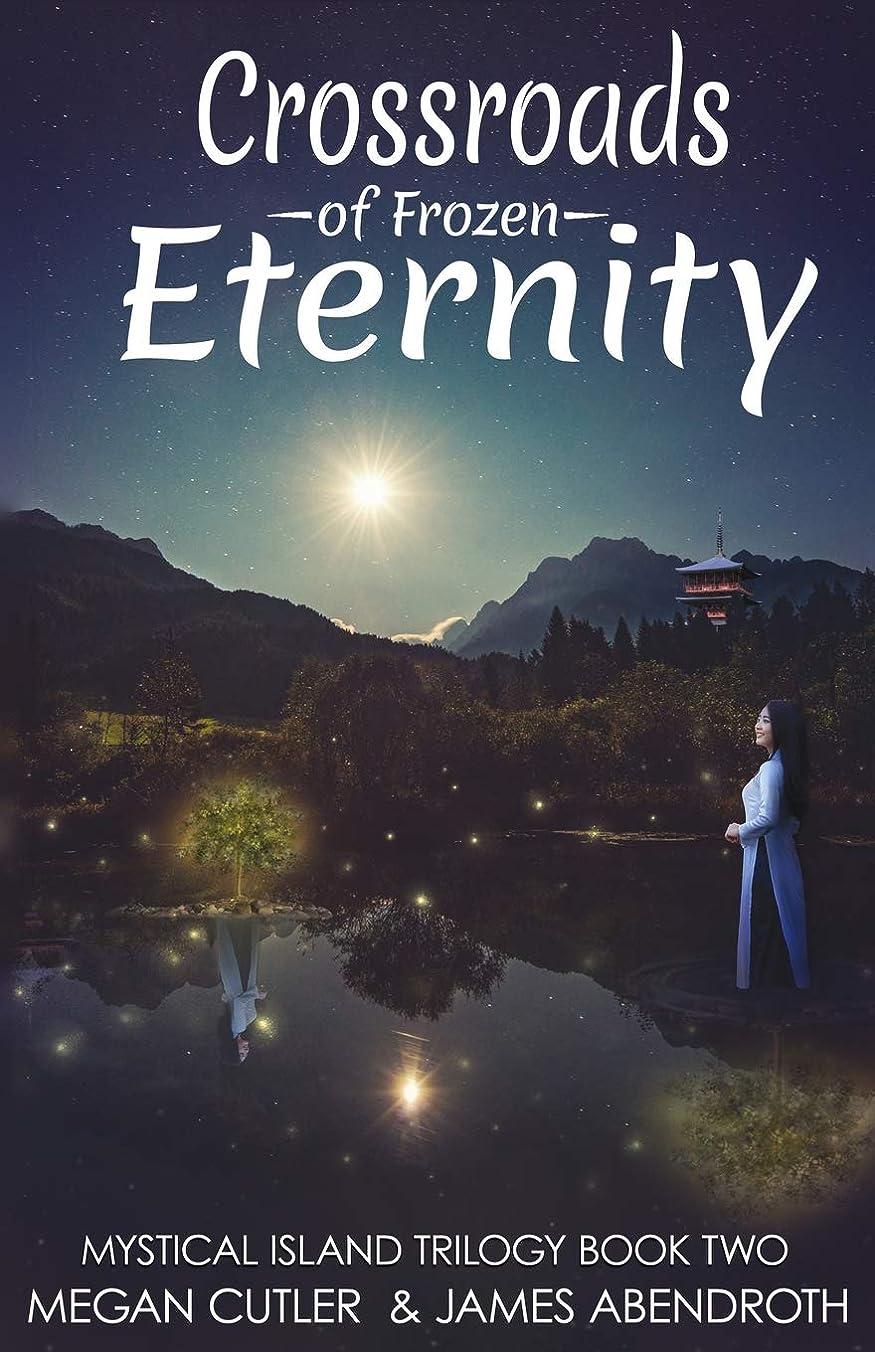 クリーナーどんよりしたコンペCrossroads of Frozen Eternity (Mystical Island Trilogy)