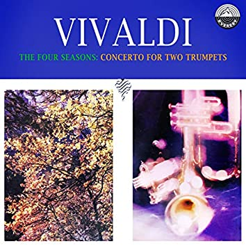 The Four Seasons: Concerto For Two Trumpets