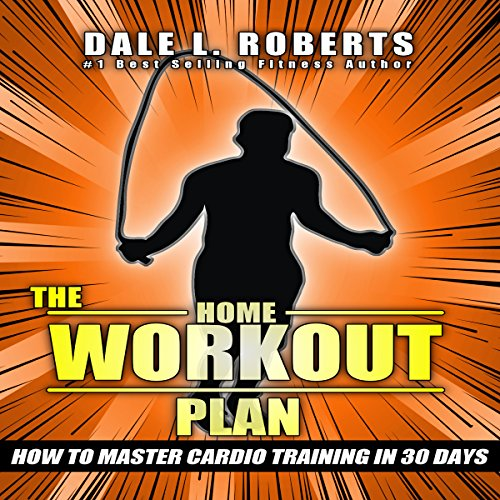 The Home Workout Plan audiobook cover art