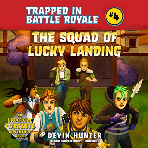 The Squad of Lucky Landing: An Unofficial Fortnite Adventure Novel audiobook cover art