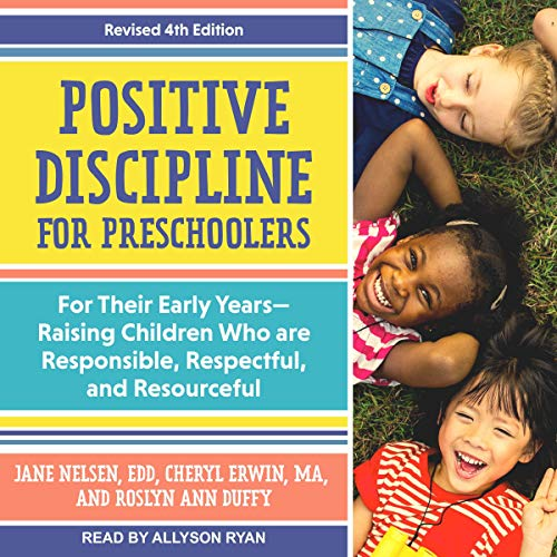 Positive Discipline for Preschoolers audiobook cover art