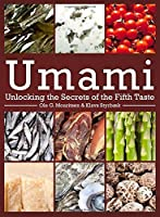 Umami: Unlocking the Secrets of the Fifth Taste (Arts and Traditions of the Table: Perspectives on Culinary History) by Ole Mouritsen Klavs Styrb忙k(2015-11-24)