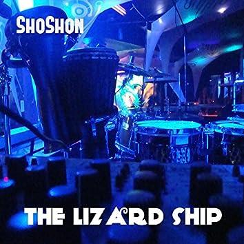 The Lizard Ship