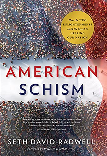 American Schism: How the Two Enligh…