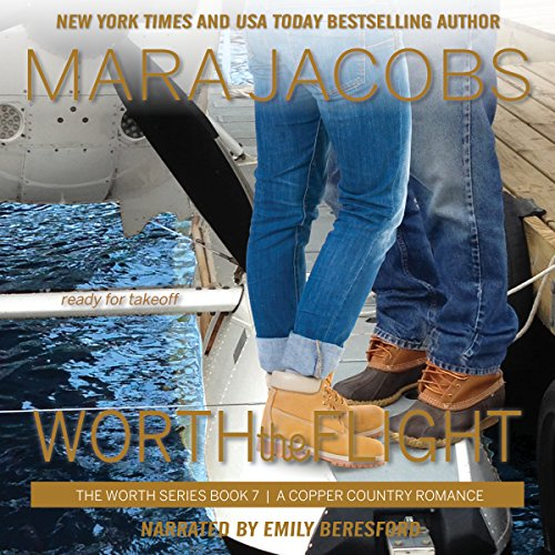 Couverture de Worth the Flight: A Copper Country Romance