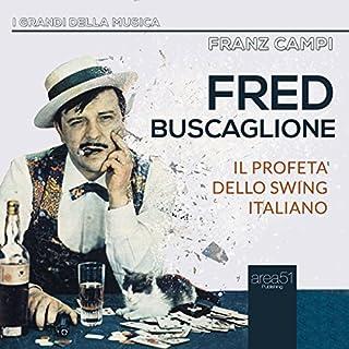Fred Buscaglione: Il profeta dello swing italiano copertina