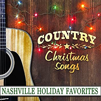 Country Christmas Songs: Nashville Holiday Favorites