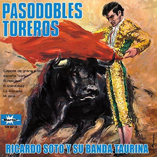 Ricardo Soto & The Banda Taurina