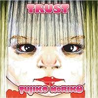 Trust by Tujiko Noriko (2008-11-18)