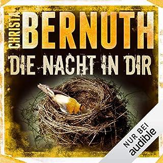 Die Nacht in dir                   Autor:                                                                                                                                 Christa Bernuth                               Sprecher:                                                                                                                                 Detlef Bierstedt                      Spieldauer: 11 Std. und 19 Min.     36 Bewertungen     Gesamt 4,3