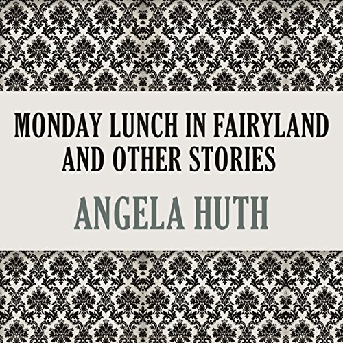 Monday Lunch In Fairyland and Other Stories cover art