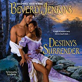 Destiny's Surrender                   Written by:                                                                                                                                 Beverly Jenkins                               Narrated by:                                                                                                                                 Thomas Penny                      Length: 7 hrs and 31 mins     Not rated yet     Overall 0.0