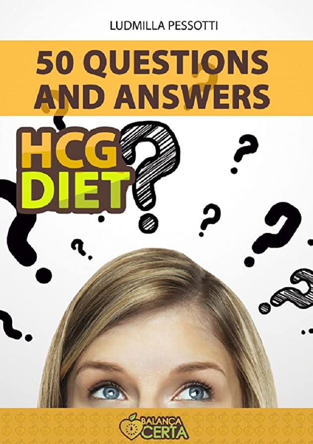 50 Questions on HCG Diet Answered (Vers?o Inglês) (English Edition)
