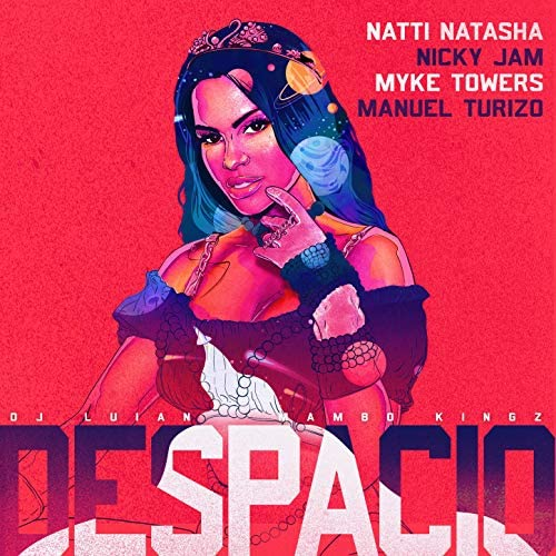 Natti Natasha, Nicky Jam & Manuel Turizo feat. Myke Towers, DJ Luian & Mambo Kingz