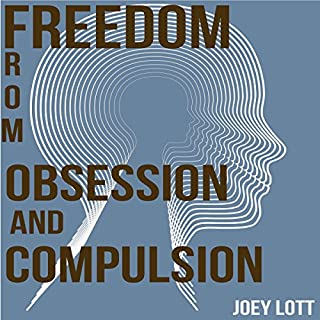 Freedom from Obsession and Compulsion audiobook cover art