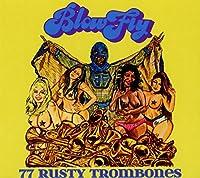 77 Rusty Trombones
