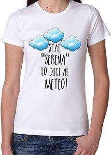 "Stai Serena - Camiseta de mujer con frase ""Stai Serena"""